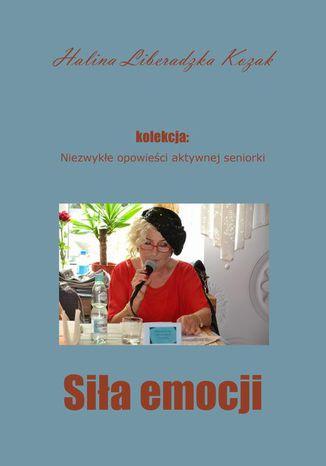 Okładka książki Siła emocji