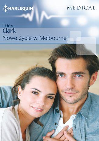 Okładka książki/ebooka Nowe życie w Melbourne