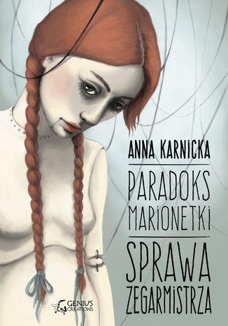 Okładka książki Paradoks Marionetki: Sprawa Zegarmistrza