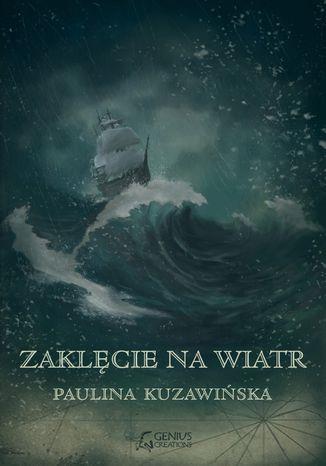 Okładka książki/ebooka Zaklęcie na wiatr