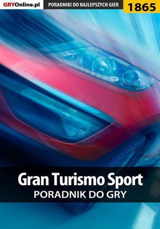 Okładka książki/ebooka Gran Turismo Sport - poradnik do gry