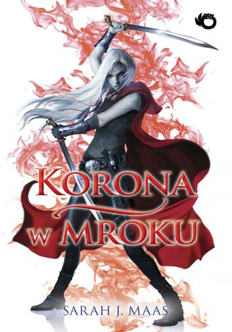 Ebook Korona w mroku. Szklany tron. Tom 2