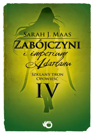 Okładka książki Zabójczyni i imperium Adarlanu