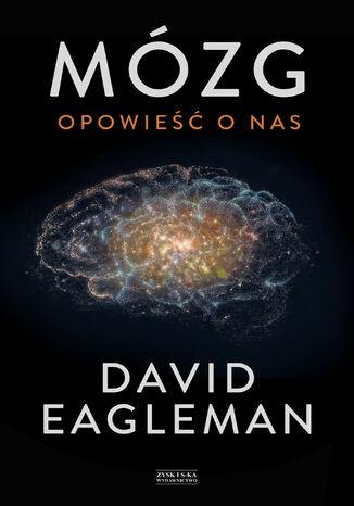 Okładka książki Mózg. Opowieść o nas