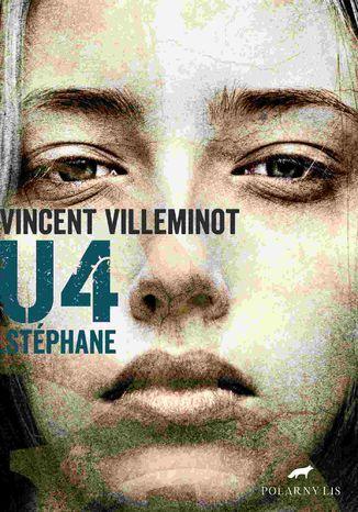 Okładka książki U4. Stephane