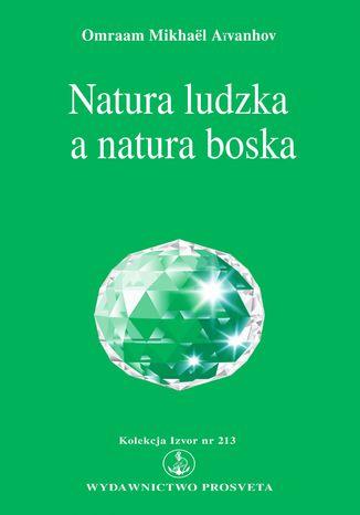Okładka książki Natura ludzka a natura boska