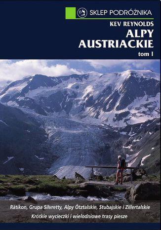 Okładka książki Alpy austriackie. Tom I