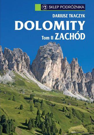 Okładka książki/ebooka Dolomity. Tom II. Zachód