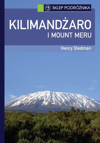 Ebook Kilimandżaro i Mount Meru