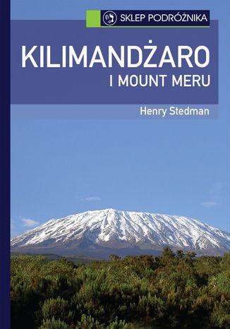 Okładka książki Kilimandżaro i Mount Meru