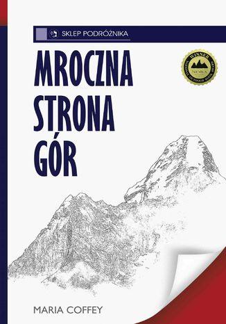 Okładka książki/ebooka Mroczna strona gór