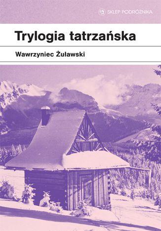 Okładka książki Trylogia tatrzańska