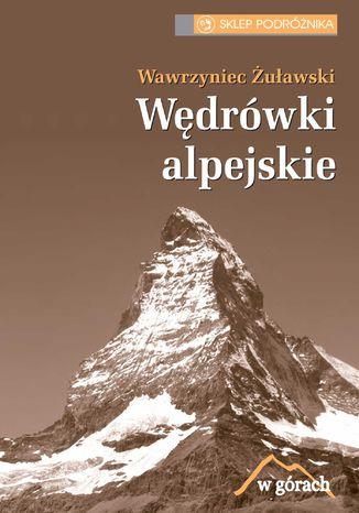 Okładka książki/ebooka Wędrówki alpejskie