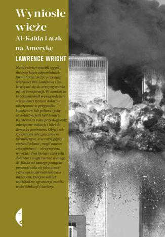 Okładka książki/ebooka Wyniosłe wieże. Al-Kaida i atak na Amerykę