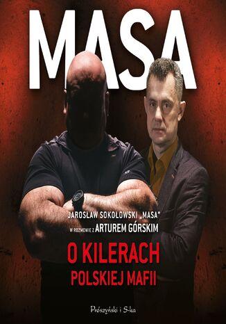 Okładka książki Masa o kilerach polskiej mafii
