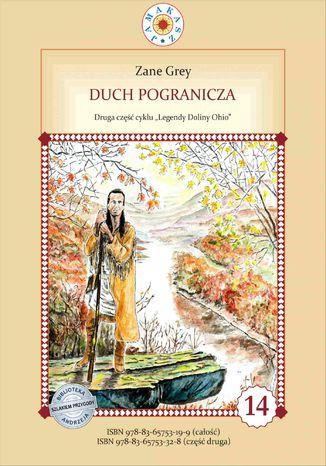 Okładka książki Duch pogranicza. Cykl Legendy Doliny Ohio Część 2
