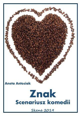 Okładka książki Znak. Scenariusz komedii
