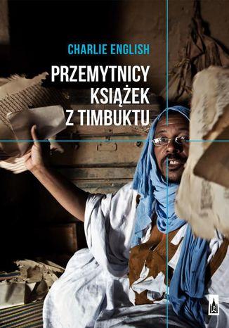 Okładka książki/ebooka Przemytnicy książek z Timbuktu