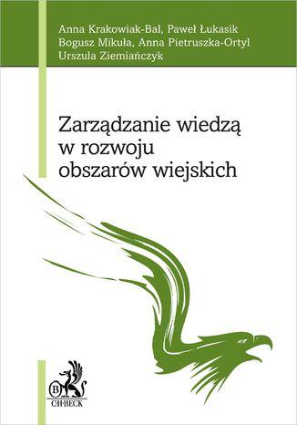 Okładka książki Zarządzanie wiedzą w rozwoju obszarów wiejskich