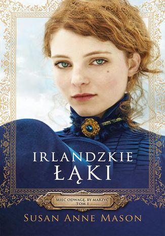 Okładka książki Irlandzkie Łąki