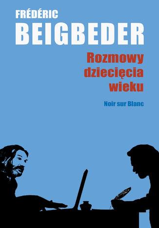 Okładka książki/ebooka Rozmowy dziecięcia wieku