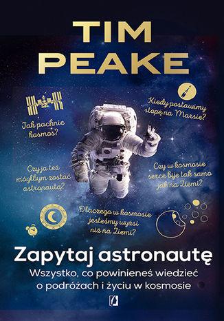 Okładka książki Zapytaj astronautę