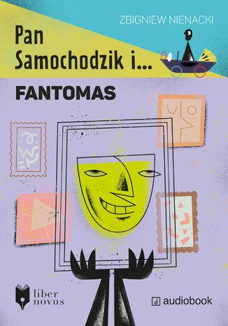 Okładka książki/ebooka Pan Samochodzik i Fantomas