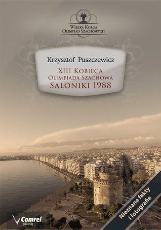 Okładka książki XIII Kobieca Olimpiada Szachowa - Saloniki 1988