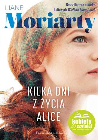 Okładka książki/ebooka Kilka dni z życia Alice