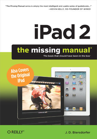 Okładka książki iPad 2: The Missing Manual. The Missing Manual. 2nd Edition