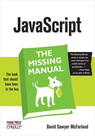 Okładka książki JavaScript: The Missing Manual. The Missing Manual