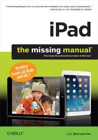 Okładka książki/ebooka iPad: The Missing Manual. 6th Edition