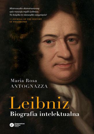 Okładka książki Leibniz. Biografia intelektualna