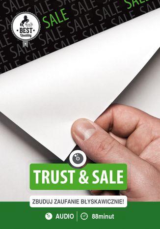 Trust & Sale. Buduj zaufanie błyskawicznie