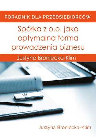 Okładka książki Spółka z o.o. jako optymalna forma prowadzenia biznesu