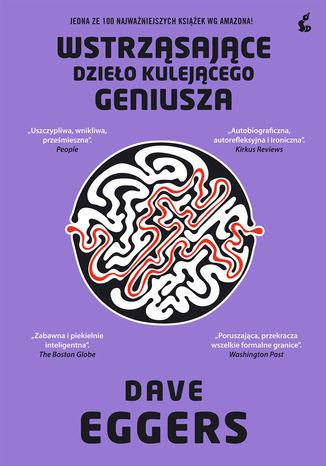 Okładka książki Wstrząsające dzieło kulejącego geniusza