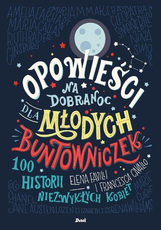 Okładka książki/ebooka Opowieści na dobranoc dla młodych buntowniczek
