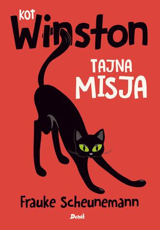 Okładka książki Kot Winston. Tajna misja