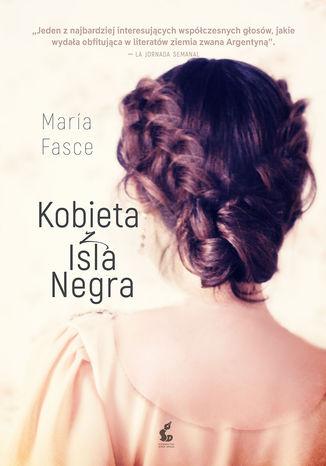 Okładka książki Kobieta z Isla Negra