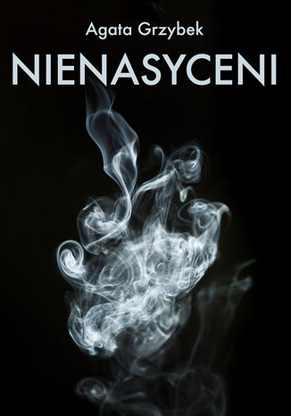 Okładka książki/ebooka Nienasyceni