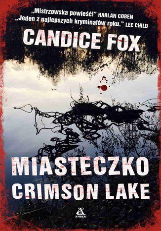 Okładka książki Miasteczko Crimson Lake
