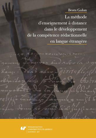 Okładka książki La méthode d'enseignement à distance dans le développement de la compétence rédactionnelle en langue étrangère