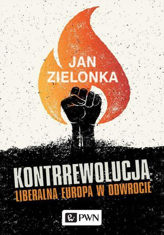 Okładka książki/ebooka Kontrrewolucja. Liberalna Europa w odwrocie