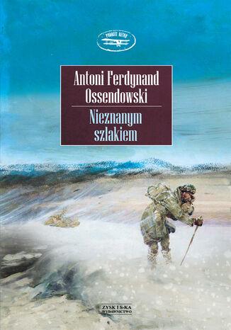Okładka książki/ebooka Nieznanym szlakiem