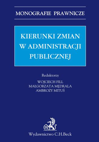 Okładka książki/ebooka Kierunki zmian w administracji publicznej