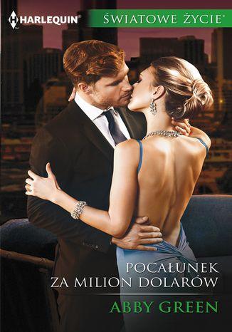Okładka książki Pocałunek za milion dolarów