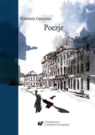 Okładka książki Konstanty Gaszyński. Poezje