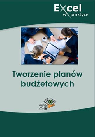 Okładka książki/ebooka Tworzenie planów budżetowych