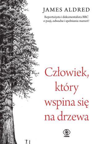 Okładka książki Człowiek, który wspina się na drzewa