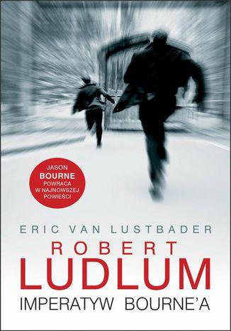 Okładka książki Imperatyw Bourne'a